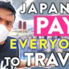 Japan Travel Now Paid by Japanese Government